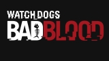 Ubisoft svela Watch Dogs Bad Blood