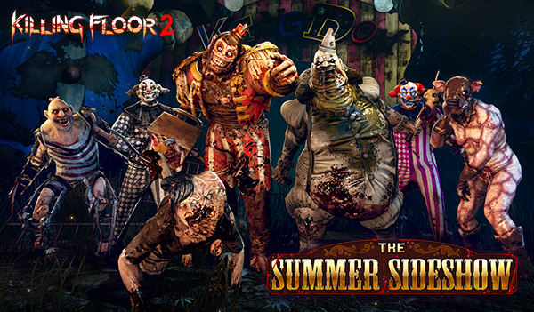 The Killing Floor 2 'Summer Sideshow'